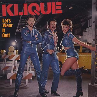 Klique / Let's Wear It Out!