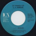 L.V. Johnson / Let Yourself Go c/w It's Not My Time