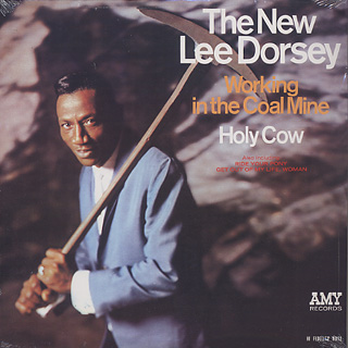 Lee Dorsey / Working In The Coal Mine Holy Cow