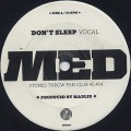 MED / Don't Sleep