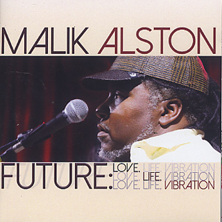 Malik Alston / Future: Love. Life. Vibration front