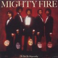 Mighty Fire / No Time For Masquerading