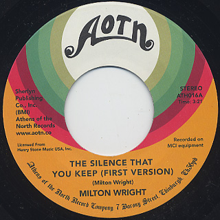 Milton Wright / The Silence That You Keep (First Version) c/w Po' Man