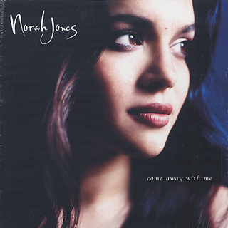 Norah Jones / Come Away With Me