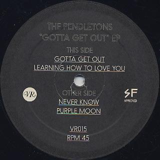 Pendletons / Gotta Get Out label