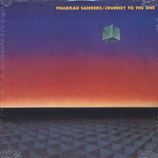 Pharoah Sanders / Journey To The One front