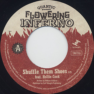 Quantic presenta Flowering Inferno / Shuffle them Shoes label