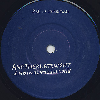 Rae & Christian / Flashlight(Anotherlatenight) label