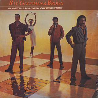 Ray, Goodman & Brown / All About Love