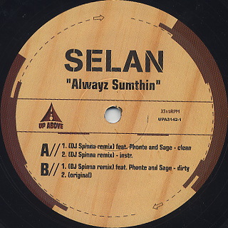 Selan / Alwayz Sumthin back
