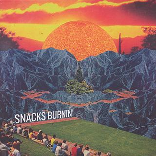 Snacks / Burnin'
