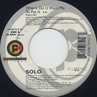 Solo / Where Do U Want Me To Put It c/w Heaven