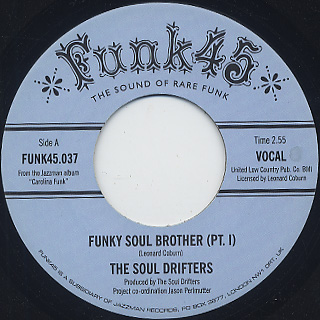 Soul Drifters / Funky Soul Brother