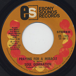 Soul Generation / Praying For A Miracle c/w In Your Way