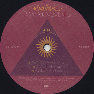 Sun Palace / Raw Movements / Rude Movements label