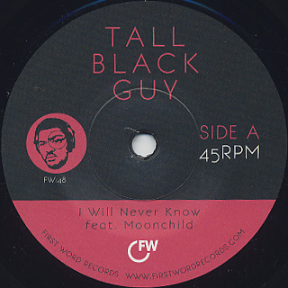 Tall Black Guy / I Will Never Know (7