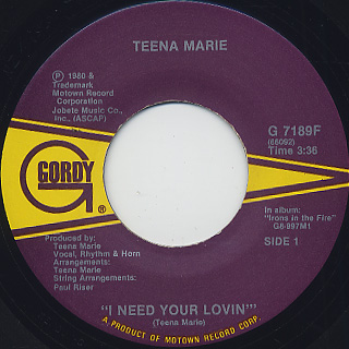 Teena Marie / I Need Your Lovin c/w Irons In The Fire