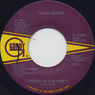 Teena Marie / I Need Your Lovin c/w Irons In The Fire back