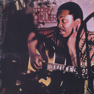 Terry Callier / I Just Can't Help Myself