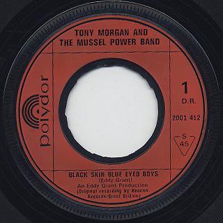Tony Morgan And The Mussel Power Band / Black Skin Blue Eyed Boys