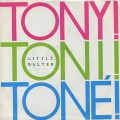 Tony! Toni! Tone! / Little Walter