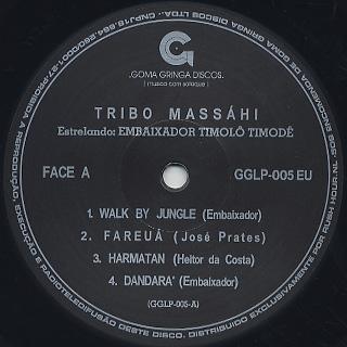 Tribo Massahi / Estrelando Embaixador (LP), Goma Gringa