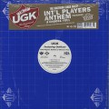 UGK / Int'l Players Anthem (I Choose You)