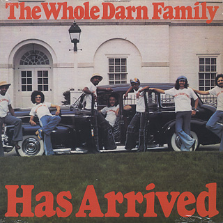 Whole Darn Family / Has Arrived