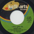 Windy City / I Still Love You c/w Let Me Ride