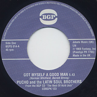Pucho and The Latin Soul Brothers / Got Myself A Good Man