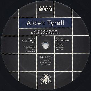 Alden Tyrell / Disco Lunar Module Rmx c/w Other Worlds Robots