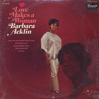 Barbara Acklin / Love Makes A Woman