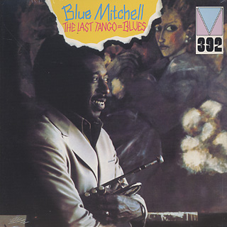 Blue Mitchell / The Last Tango = Blues front