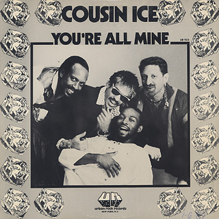 Cousin Ice / You're All Mine