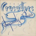 Crusaders / Rhapsody And Blues-1