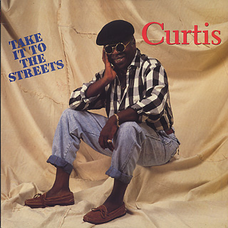Curtis Mayfield / Take It To The Street front
