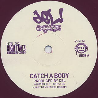 Del The Funky Homosapien / Catch A Body(45)