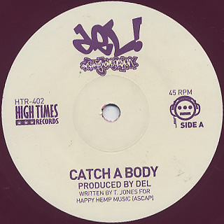 Del The Funky Homosapien / Catch A Body(45) back