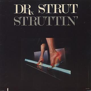 Dr. Strut / Struttin'