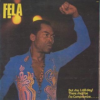 Fela Anikulapo Kuti & Africa 70 - I Go Shout Plenty!!!