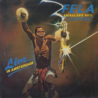 Fela Anikulapo Kuti & Egypt '80 / Live In Amsterdam