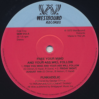 Funkadelic / Free Your Mind And Your Ass Will Follow label