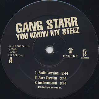 Gang Starr / You Know My Steez label