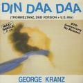 George Krantz / Din Daa Daa