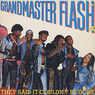 Grandmaster Flash / They Said It Couldn't Be Done