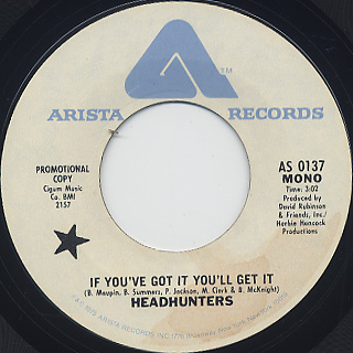 Headhunters / If You've Got It You'll Get It back