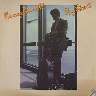 Kenny Burrell / Sky Street