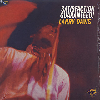 Larry Davis / Satisfaction Guaranteed! (Re)