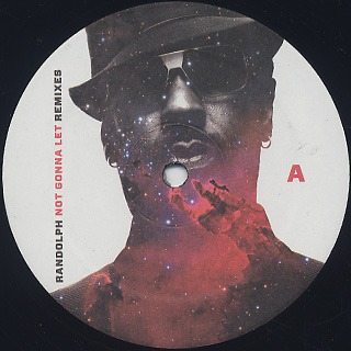 Randolph / Not Gonna Let Remixes label