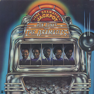 Ron Banks And The Dramatics / The Dramatic Jackpot